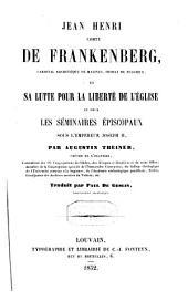 Jean-Henri, comte de Frankenberg ... et sa lutte pour la liberté de l'église ...