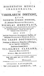 Dissertatio medica inauguralis, de variolarum insitione, etc