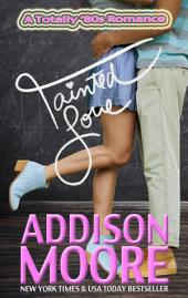 Tainted Love (A Totally '80s Romance 2)