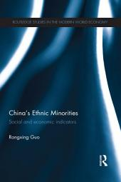China's Ethnic Minorities: Social and Economic Indicators
