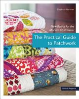 The Practical Guide to Patchwork PDF