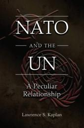 NATO and the UN: A Peculiar Relationship
