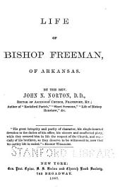Life of Bishop Freeman of Arkansas