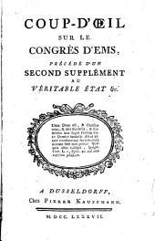 Coup-d'oeil sur le Congrès d'Ems: précédé d'un second supplément au Véritable état, etc