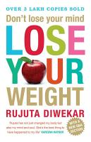 Don t Lose Your Mind  Lose Your Weight PDF