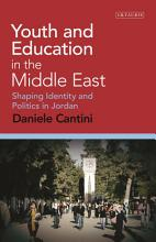 Youth and Education in the Middle East PDF