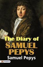 The Diary of Samuel Pepys f