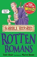 Horrible Histories  Rotten Romans PDF