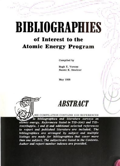 Bibliographies of Interest to the Atomic Energy Program PDF