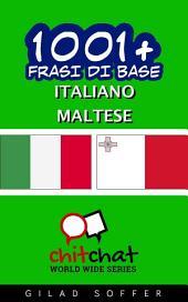 1001+ Frasi di Base Italiano - Maltese