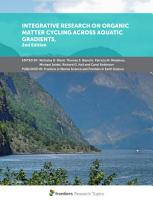 Integrative Research on Organic Matter Cycling Across Aquatic Gradients  2nd Edition PDF