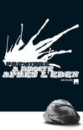 Première à droite après l'Eden: Un thriller angoissant
