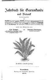 Jahrbuch für Gartenkunde und Botanik: Band 6