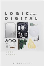 Logic of the Digital
