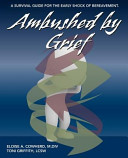 Ambushed by Grief  A Survival Guide for the Early Shock of Bereavement PDF