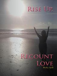 Rise Up Recount Love Book PDF