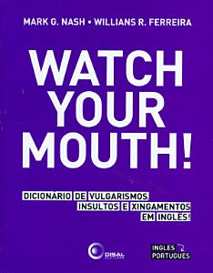 Watch your mouth  Book