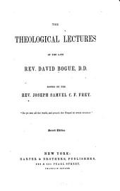 The Theological Lectures of the Late Rev. David Bogue: Part 4