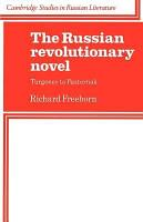 The Russian Revolutionary Novel PDF