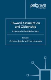 Toward Assimilation and Citizenship