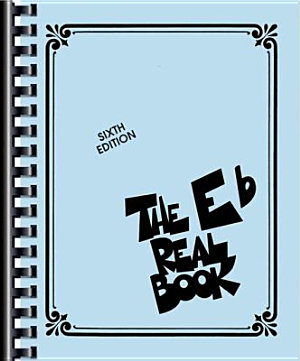 The Real Book   Volume I  Eb Edition