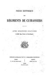 Précis historique des régiments de cuirassiers