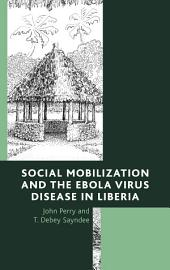 Social Mobilization and the Ebola Virus Disease in Liberia
