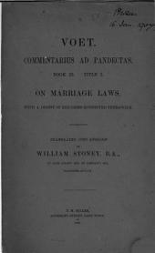 Voet. Commentarius Ad Pandectas: Book 23. Title 2. On Marriage Laws, Volume 1
