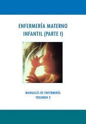 ENFERMERÍA MATERNO INFANTIL: PARTE 1