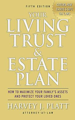 Your Living Trust and Estate Plan 2012 2013