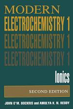 Volume 1: Modern Electrochemistry
