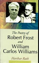 The Poetry of Robert Frost and William Carlos Williams