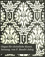 Organ f  r christliche Kunst  herausg  von F  Baudri Jahrg PDF