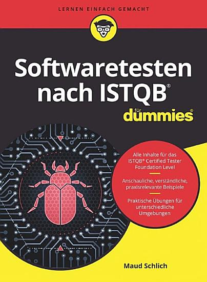 Softwaretesten nach ISTQB f  r Dummies PDF