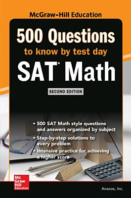 500 SAT Math Questions to Know by Test Day  Second Edition