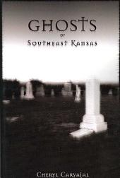 Ghosts of Southeast Kansas