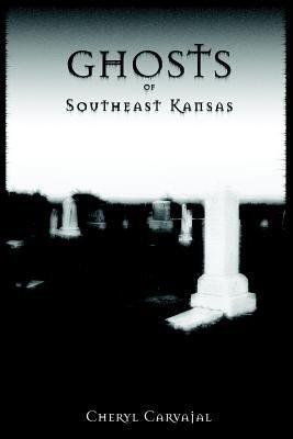 Ghosts of Southeast Kansas PDF