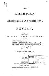 The American Presbyterian and Theological Review: Volume 5