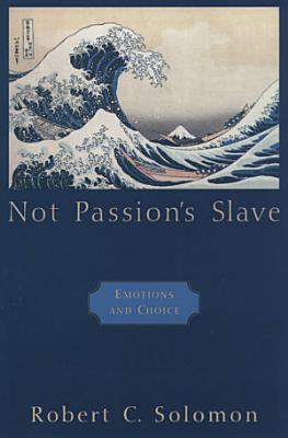 Not Passion s Slave
