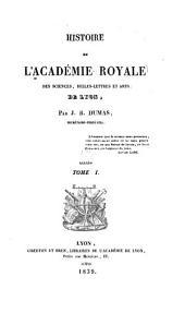 Histoire de l'Académie royale des sciences, belles-lettres et arts de Lyon