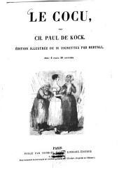 Le cocu par Paul de Kock: Édition illustré de 31 vignettes par Bertall [