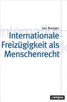 Internationale Freiz  gigkeit als Menschenrecht PDF