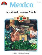 Our Global Village - Mexico: A Cultural Resource Guide