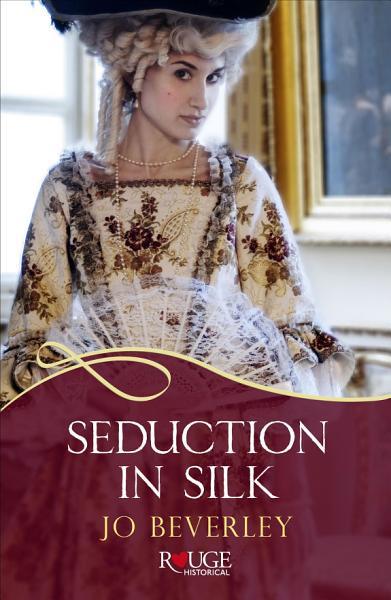 Seduction in Silk  A Rouge Regency Romance