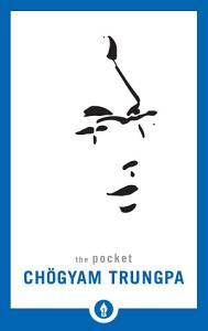 The Pocket Chögyam Trungpa Book