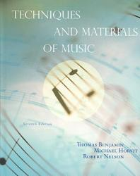 Techniques And Materials Of Music From The Common Practice Period Through The Twentieth Century Book PDF