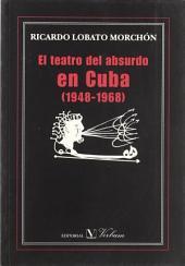 El teatro del absurdo en Cuba, 1948-1968