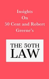 Insights On 50 Cent And Robert Greene   S The 50th Law