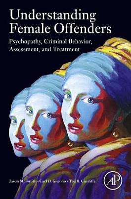 Understanding Female Offenders