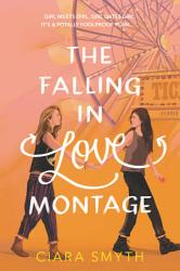 The Falling In Love Montage Book PDF
